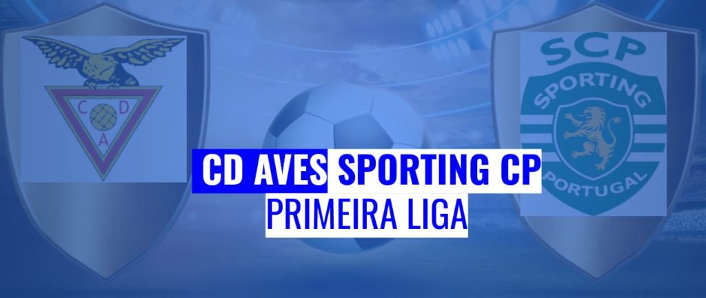 CD Aves - Sporting CP