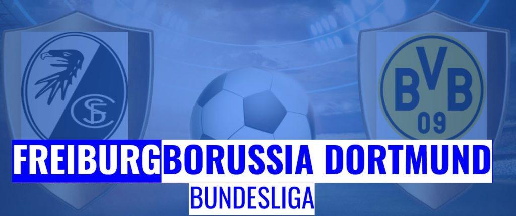 Fussball heute Freiburg vs Borussia Dortmund