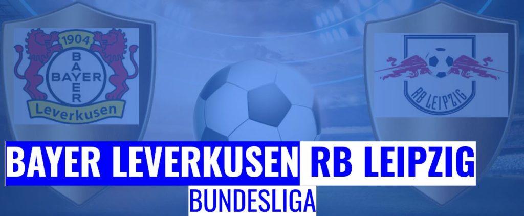 Fussball heute Bayer Leverkusen vs RB Leipzig