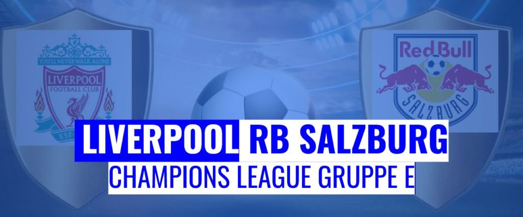 Fussball heute Liverpool vs RB Salzburg