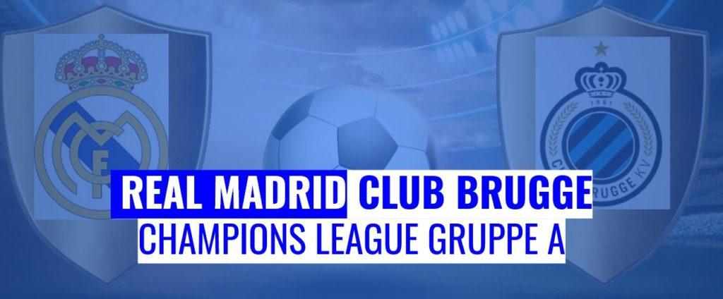 Fussball heute Real Madrid vs Club Brugge