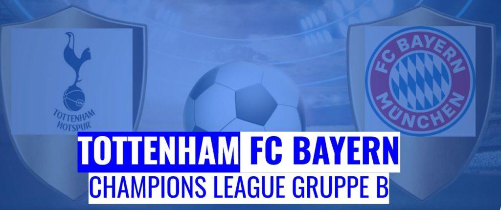 Fussball heute Tottenham vs FC Bayern