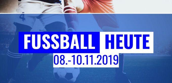 Fussball heute am Wochenende