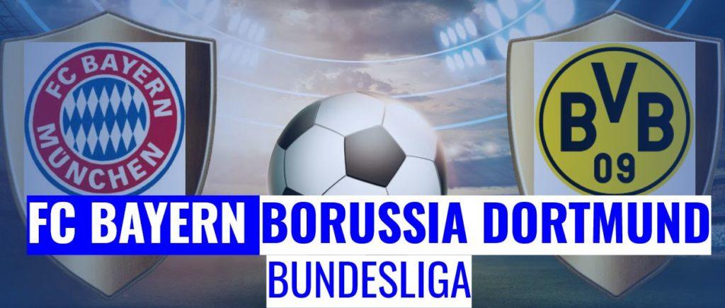 Fussball heute FC Bayern vs Borussia Dortmund