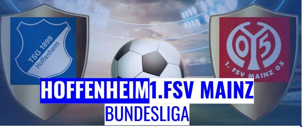 Fussball heute Hoffenheim vs Mainz Bundesliga