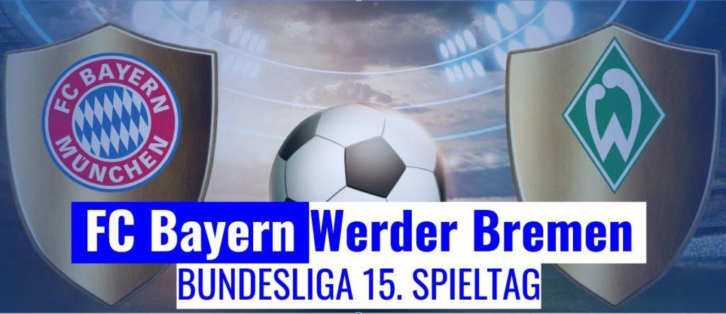 Fussball Heute Fc Bayern Werder Bremen