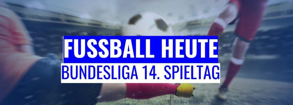 Fussball heute - 14. Spieltag Bundesliga