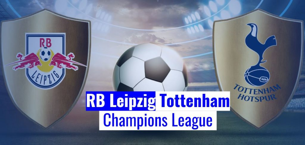 Fussball news heute RB Leipzig- Tottenham