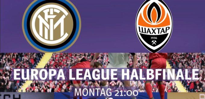 Fussball heute Live - Europa League Inter Mailand - Shakhtar Donetsk