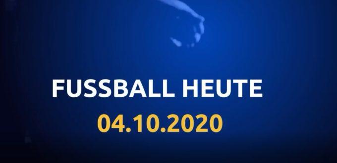Fussball heute 04.10.2020