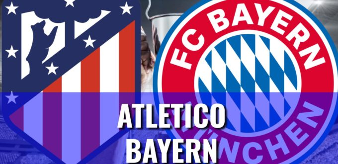 Atletico Bayern - Champions League